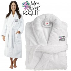 Deluxe Terry cotton with MRS ALWAYS RIGHT CUSTOM TEXT Embroidery bathrobe