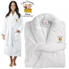 Deluxe Terry cotton with today tomorrow always toast design CUSTOM TEXT Embroidery bathrobe