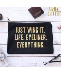 Personalised TEXT 'Just wing it life. Eyeliner. Everything.' on cotton purse bag