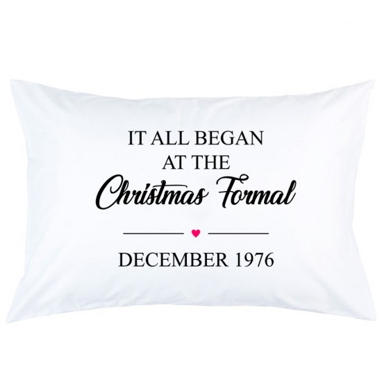 Personalized Heart It's all began at the printed pillowcase covers
