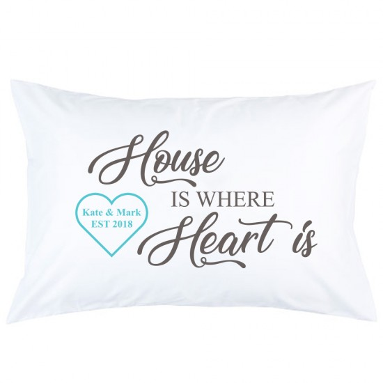 Personalised House is Where Heart Is Custom Name and Date printed pillowcase covers