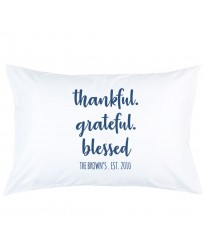 Personalized thankful greatful Blessed custom Name and date printed pillowcase covers