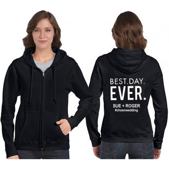 Best day ever Wedding hoodie custom text