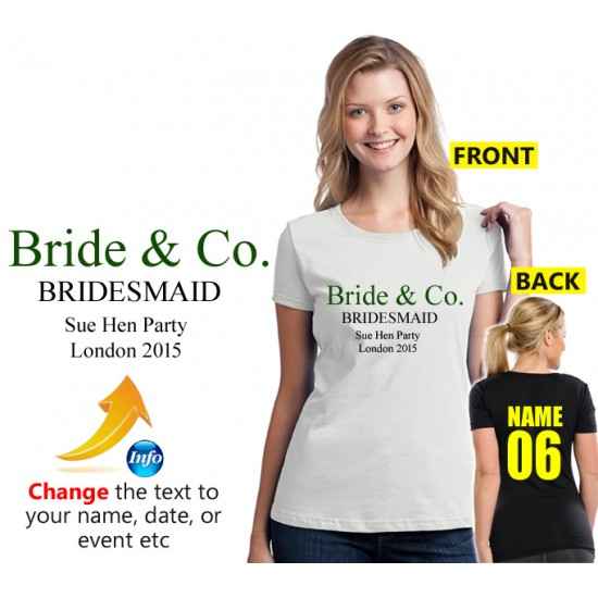 Bride & Co. Hen party tee with personalised choice of text