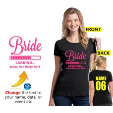 Bride T Shirt with Loading logo for hen nights