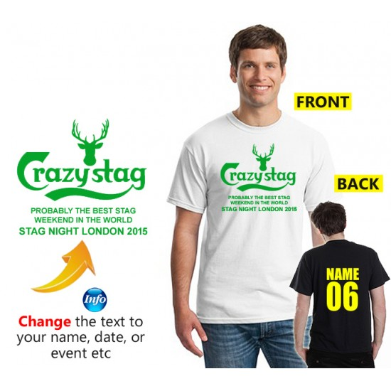 Crazy stag T shirt with your personalised text