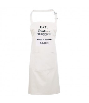 Custom eat, drink and be married apron