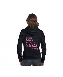 From Miss to Mrs Bride Zip Hoodie